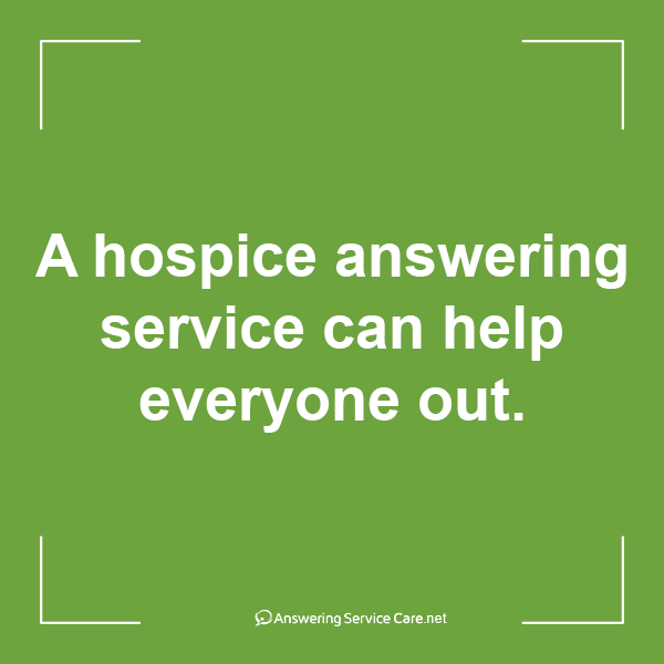 Hospice Answering Service