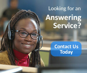 Call Answering Service Care Today!